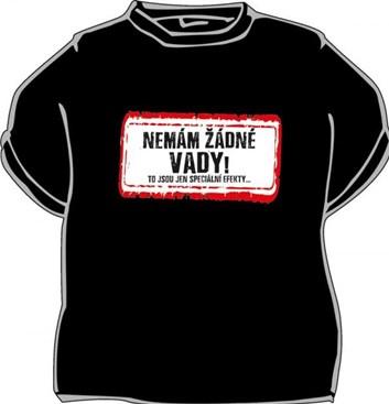 Tričko - Nemám žádné vady, to jsou jen speciální efekty - černé