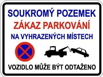 Dodatková tabule - Soukromý pozemek, zákaz parkování