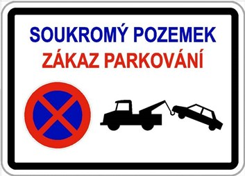 Dodatková tabule - Soukromý pozemek, neparkovat