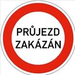 Dopravní značka B32 - Jiný zákaz