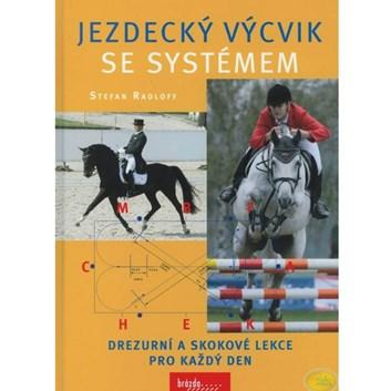 """Kniha """"Jezdecký výcvik se systémem"""""""