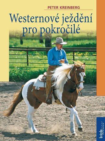 """Kniha """" Westernové ježdění pro pokročilé"""""""