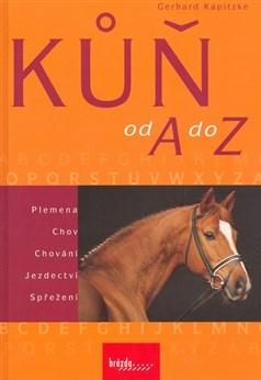"""Kniha """"Kůň od A do Z"""""""