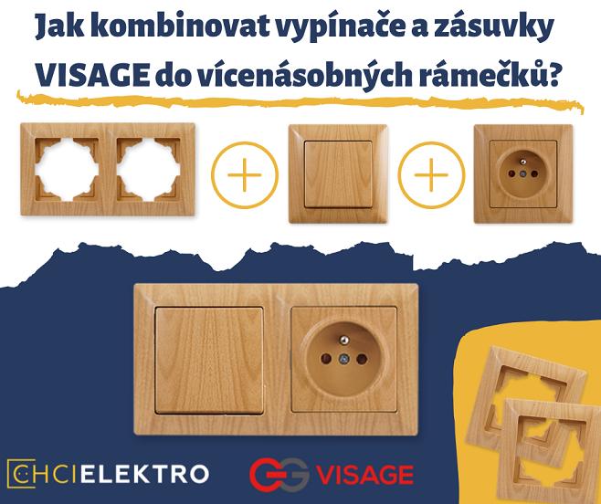 Jak kombinovat vypínače a zásuvky Visage do vícenásobných rámečků?