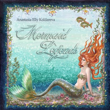 Mermaid Legends, Anastasia Elly Koldareva