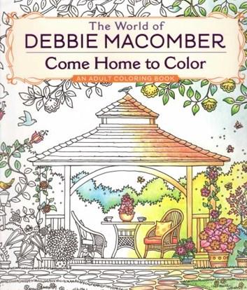 Come Home to Color, Debbie Macomber