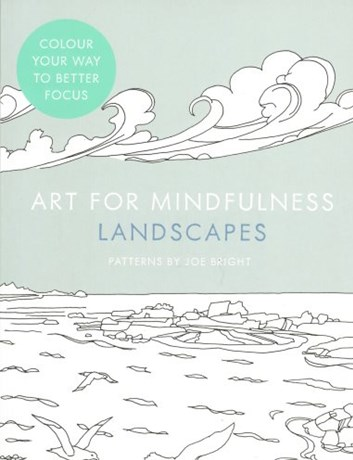 Art for Mindfulness, Landscapes, Joe Bright