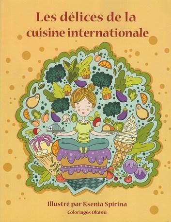 Les délices de la cuisine internationale, Ksenia Spirina