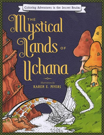 The Mystical Lands of Uchana
