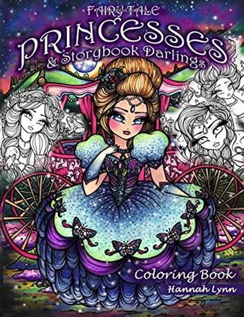 Fairy Tale Princesses & Storybook Darlings, Hannah Lynn