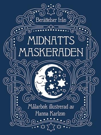 Berättelser från midnattsmaskeraden, antistresové omalovánky, Hanna Karlzon