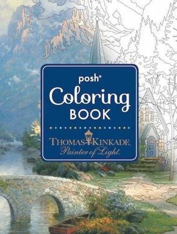 Posh Adult Coloring Book, Thomas Kinkade