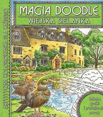 Magia doodle - WIEJSKA SIELANKA, kolektiv autorů