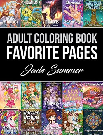 Adult Coloring Book: Favorite Pages, Jade Summer