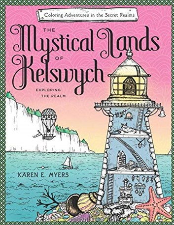 The Mystical Lands of Kelswych, Karen E. Myers