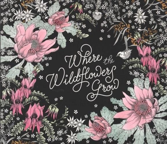 Omalovánka pro dospělé, Where the wild flowers grow
