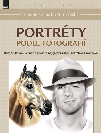 Portréty podle fotografií, kolektiv autorů