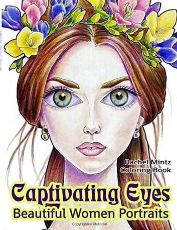 Captivating Eyes - Beautiful Women Portraits,  Rachel Mintz