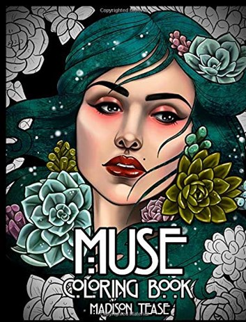 Muse, a coloring book collection of female portraits, florals, and magic, Madison Tease