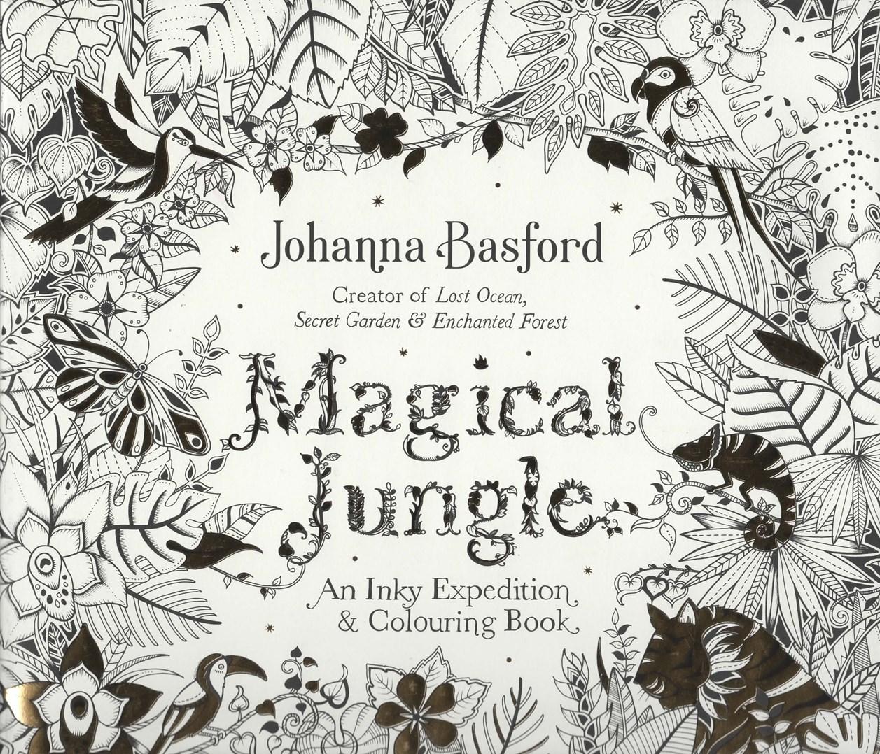 Magical Jungle, Magická džungle, omalovánka pro dospělé, Johanna Basford