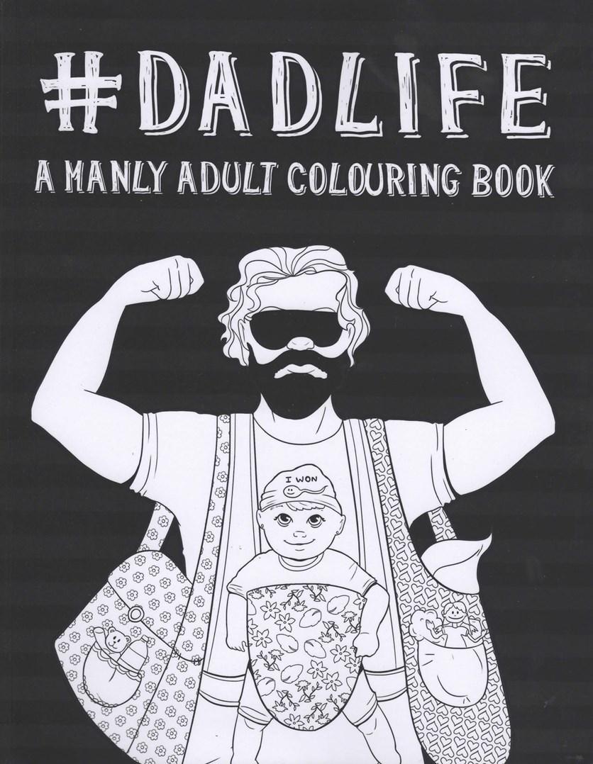 Dadlife, omalovánka pro dospělé o mužích a klidně i pro muže.