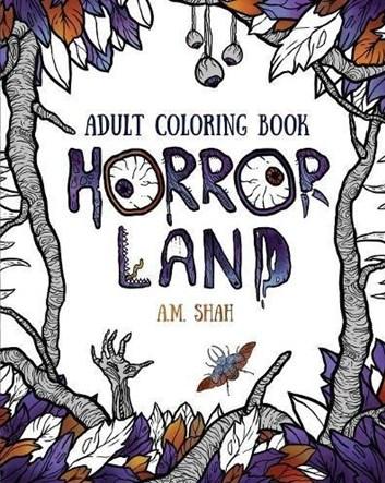Horror Land, A.M. Shah