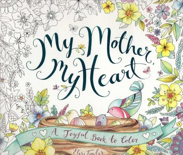 Omalovánka pro dospělé, My mother my heart