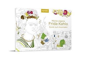 Meine eigene Frida Kahlo: Kunst zum Ausmalen, Alexander Keilhau